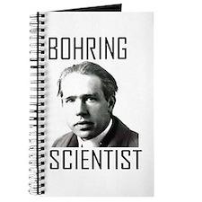 Bohr-ing Scientist Journal