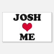 Josh Loves Me Rectangle Decal