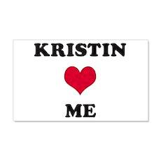 Kristin Loves Me 22x14 Wall Peel