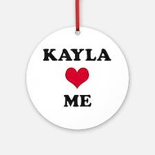 Kayla Loves Me Round Ornament