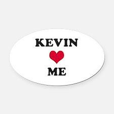 Kevin Loves Me Oval Car Magnet