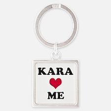 Kara Loves Me Square Keychain