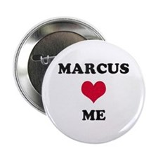 Marcus Loves Me Button
