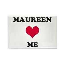 Maureen Loves Me Rectangle Magnet