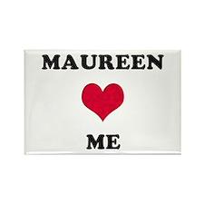 Maureen Loves Me Rectangle Magnet
