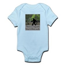 SASQUATCH LIVING IN THESE WOODS Infant Bodysuit
