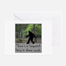 SASQUATCH LIVING IN THESE WOODS Greeting Card