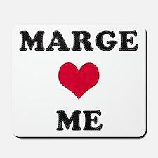 Marge Loves Me Mousepad
