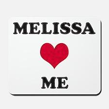 Melissa Loves Me Mousepad