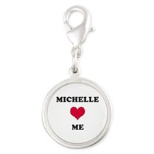 Michelle Loves Me Silver Round Charm