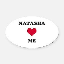 Natasha Loves Me Oval Car Magnet