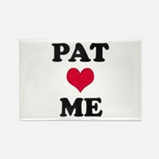 Pat Loves Me Rectangle Magnet