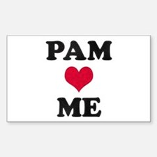 Pam Loves Me Rectangle Decal