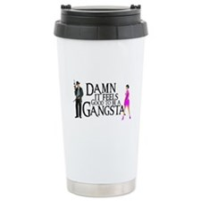 Gangstas Travel Coffee Mug