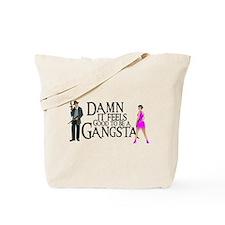 Gangstas Tote Bag
