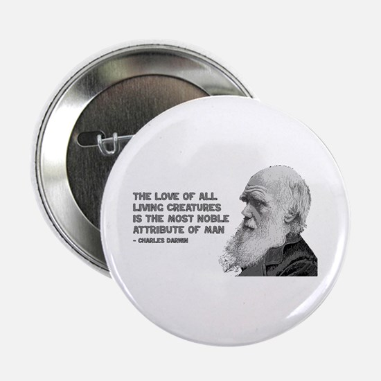 "Darwin Portrait - Love of Creatures 2.25"" Button"