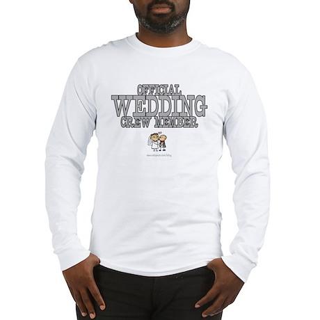 Official Wedding Crew Long Sleeve T-Shirt