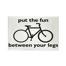 Bike: Fun Between Your Legs Rectangle Magnet