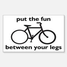 Bike: Fun Between Your Legs Sticker (Rectangle)