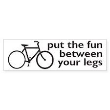 Bike: Fun Between Your Legs Bumper Sticker