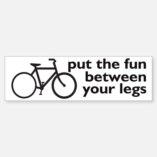 Bike: Fun Between Your Legs Sticker (Bumper)