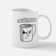 Mean Muggin' Mug