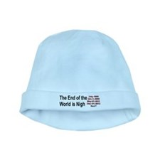 End of the World is Nigh shirt baby hat