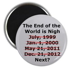 End of the World is Nigh button Magnet