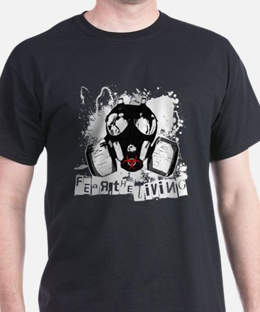 Fear The Living T-Shirt