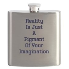 Reality Is Just A Figment Of Your Imagination Flas
