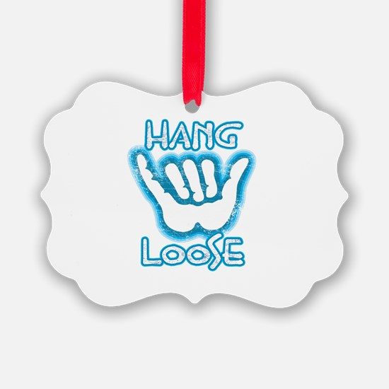 Hang Loose Ornament
