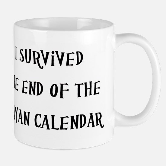 I Survived The End Of The Mayan Calendar Mug