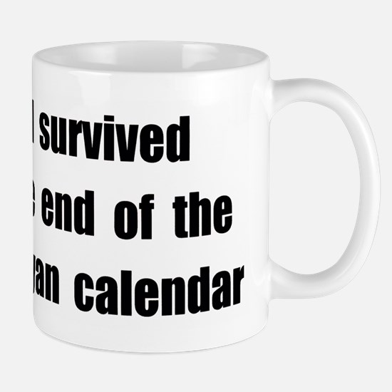 I Survived The End Of The Mayan Calendar (II) Mug