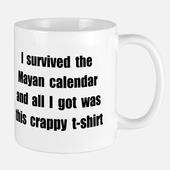 I Survived The Mayan Calendar And All I Got Was II