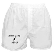 I'm running for a cause, poop! Boxer Shorts
