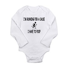I'm running for a cause, poop! Long Sleeve Infant