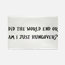 Did The World End Or Am I Just Hungover? Rectangle