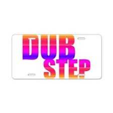 DubStep Aluminum License Plate