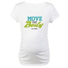 Move That Body! Shirt