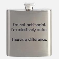 I'm not anti-social. I'm selectively social. Flask