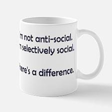 I'm not anti-social. I'm selectively social. Small Small Mug