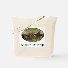 EAT, SLEEP, HUNT, REPEAT Tote Bag