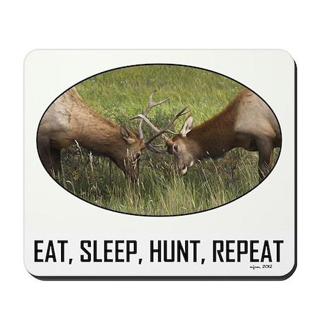 EAT, SLEEP, HUNT, REPEAT Mousepad