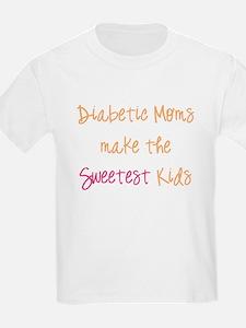 Diabetic Moms make the Sweetest Kids T-Shirt
