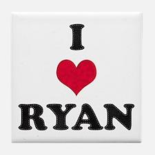 I Love Ryan Tile Coaster