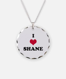 I Love Shane Necklace