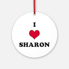 I Love Sharon Round Ornament