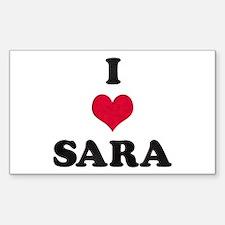 I Love Sara Rectangle Decal