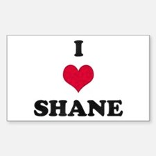 I Love Shane Rectangle Decal