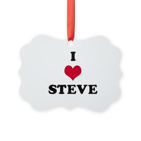 I Love Steve Picture Ornament